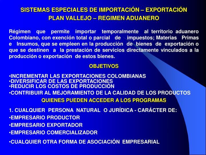 SISTEMAS ESPECIALES DE IMPORTACIÓN – EXPORTACIÓN