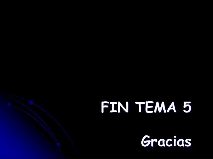 FIN TEMA 5
