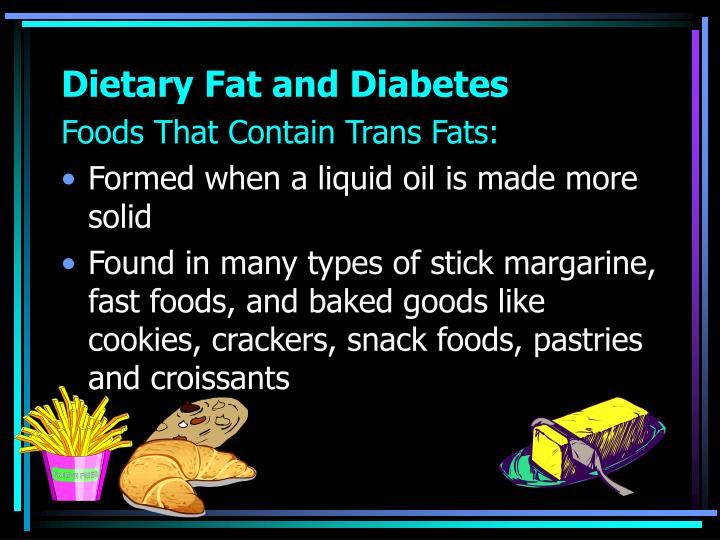 Dietary Fat and Diabetes