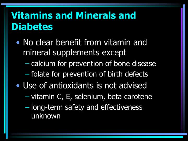 Vitamins and Minerals and Diabetes