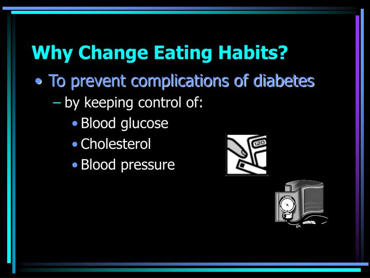 Why change eating habits