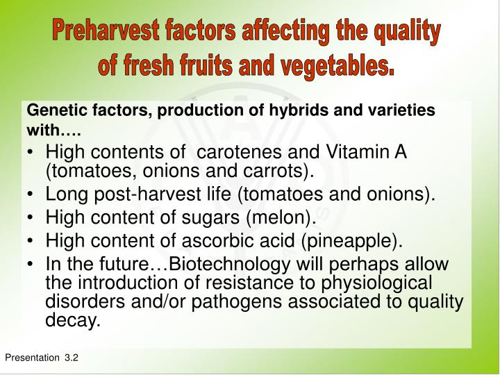 Preharvest factors affecting the quality