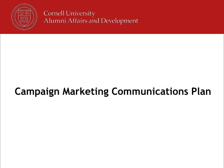 Campaign Marketing Communications Plan