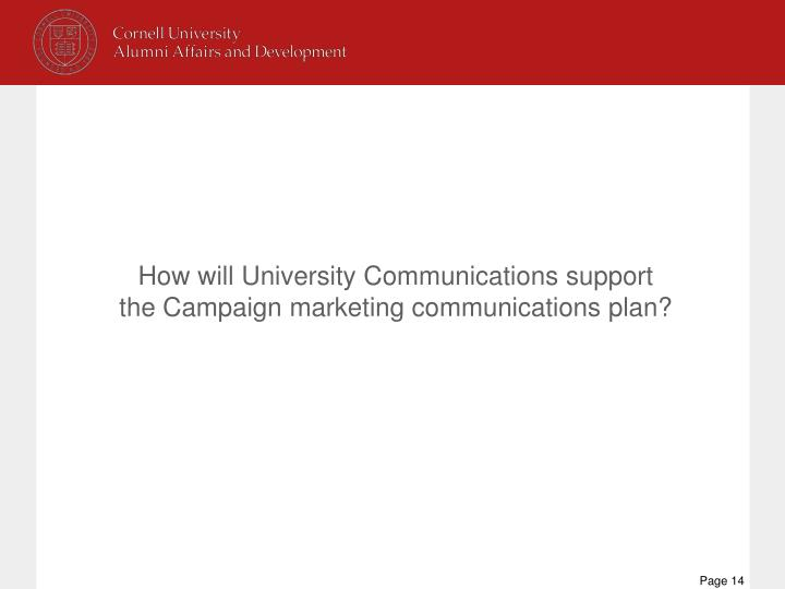 How will University Communications support