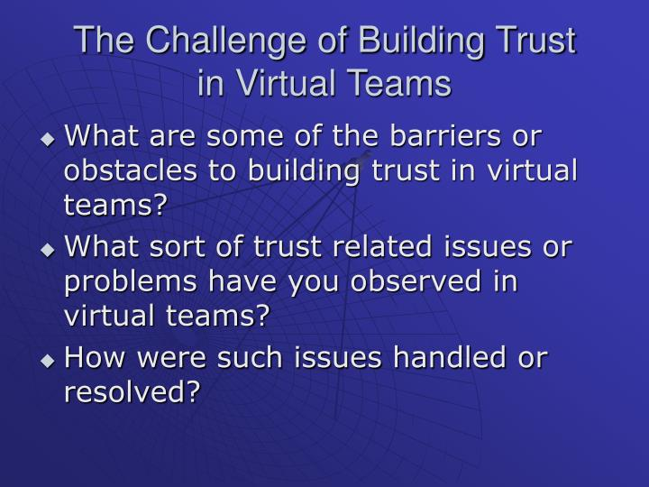 The Challenge of Building Trust