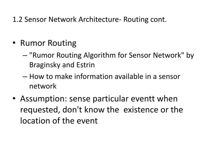 1.2 Sensor Network Architecture- Routing cont.