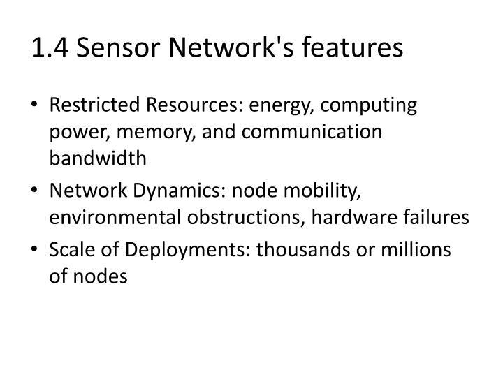 1.4 Sensor Network's features