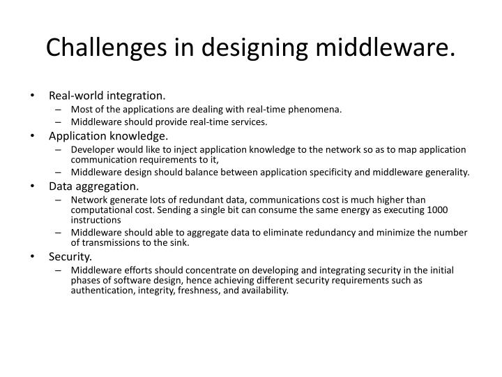 Challenges in designing middleware.