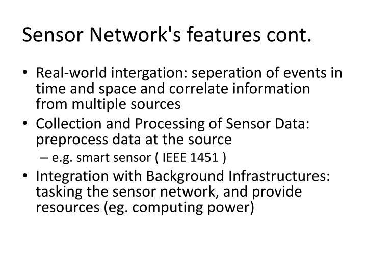 Sensor Network's features cont.