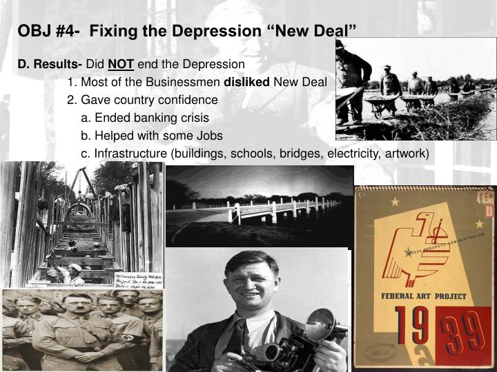 """OBJ #4-  Fixing the Depression """"New Deal"""""""