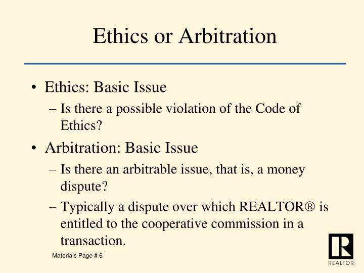 Ethics or Arbitration