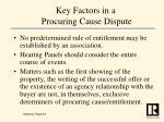 key factors in a procuring cause dispute