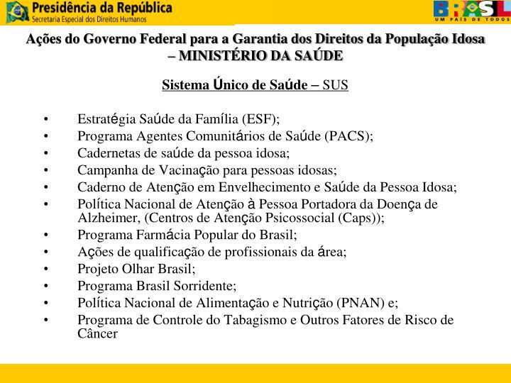 Ações do Governo Federal para a Garantia dos Direitos da População Idosa – MINISTÉRIO DA SAÚDE