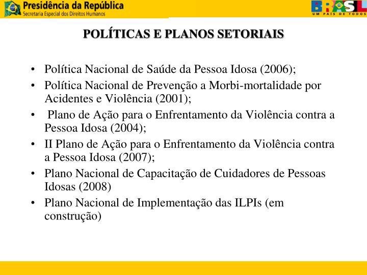 POLÍTICAS E PLANOS SETORIAIS