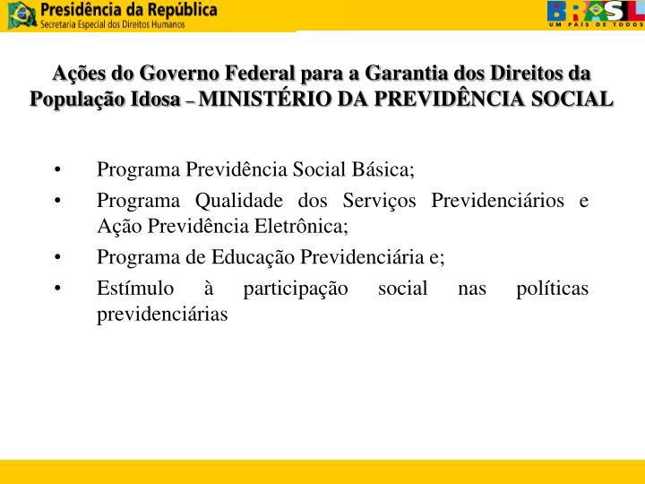Ações do Governo Federal para a Garantia dos Direitos da População Idosa