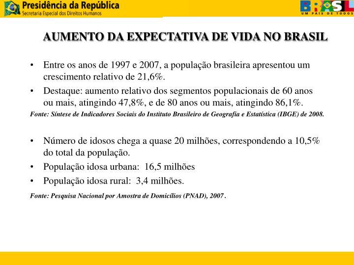 AUMENTO DA EXPECTATIVA DE VIDA NO BRASIL