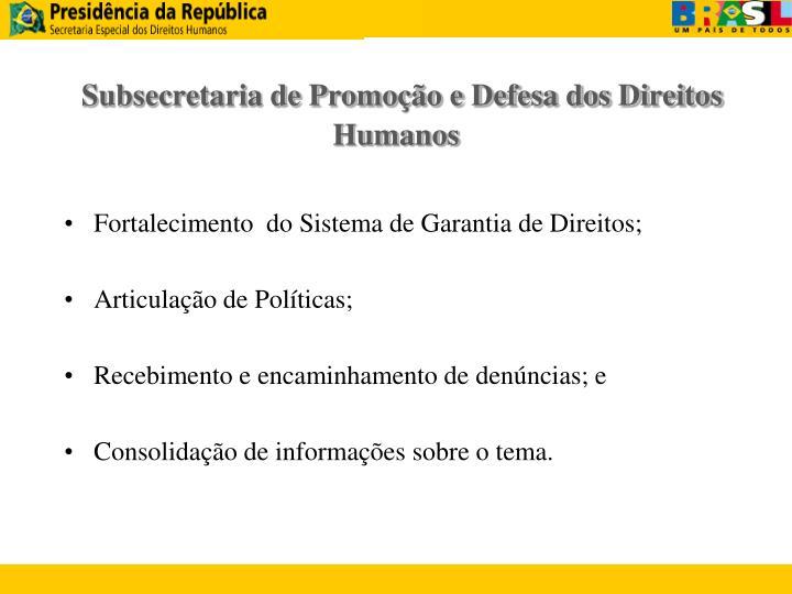 Subsecretaria de Promoção e Defesa dos Direitos Humanos
