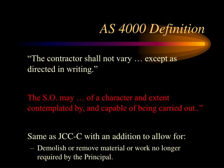 AS 4000 Definition