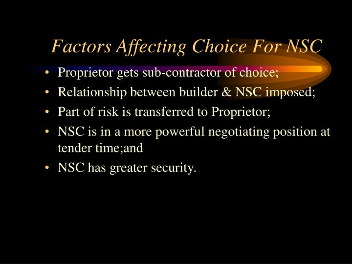 Factors Affecting Choice For NSC