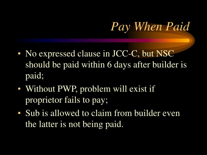 Pay When Paid