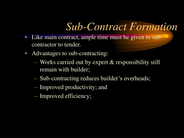 Sub-Contract Formation