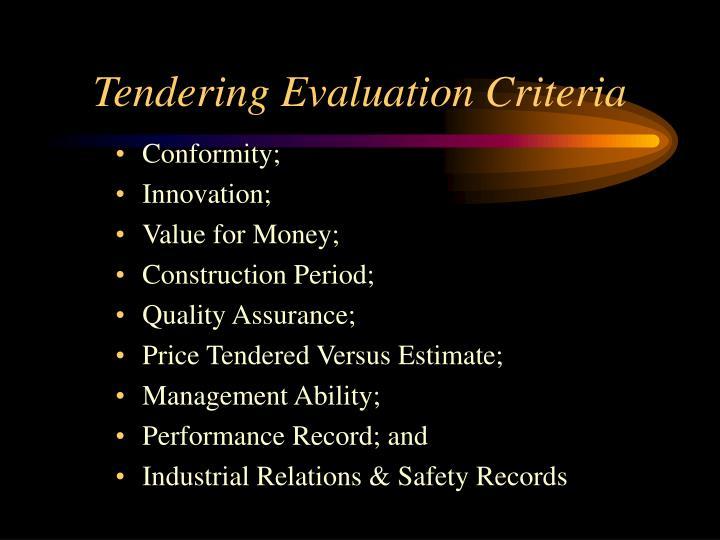 Tendering Evaluation Criteria
