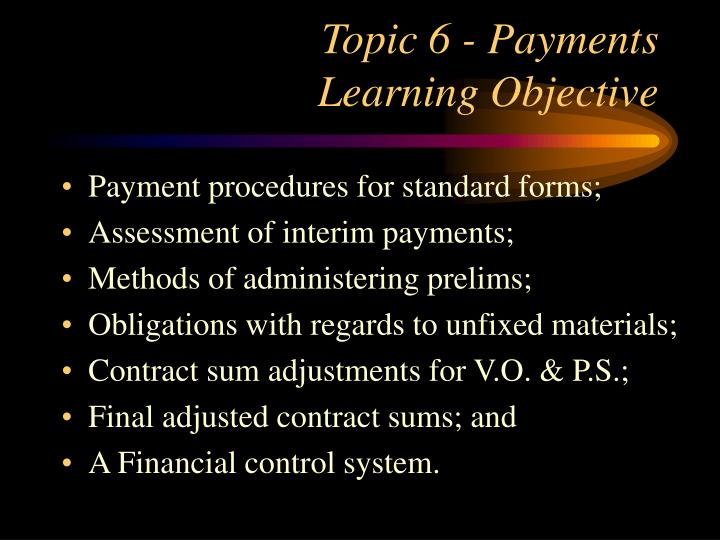 Topic 6 - Payments