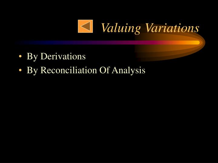 Valuing Variations