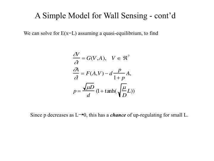 A Simple Model for Wall Sensing - cont'd