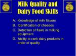 milk quality and dairy food skills