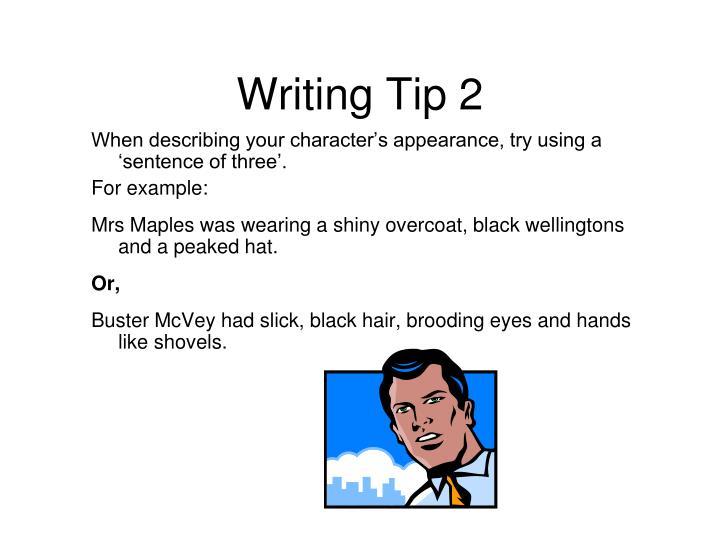 Writing Tip 2