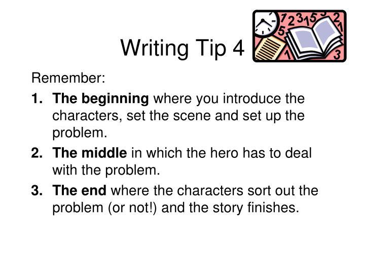 Writing Tip 4