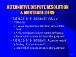 alternative dispute resolution mortgage liens3
