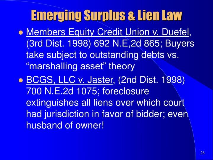 Emerging Surplus & Lien Law