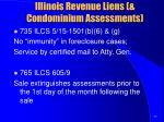 illinois revenue liens condominium assessments