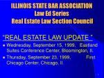 illinois state bar association law ed series real estate law section council