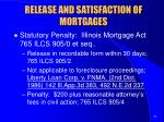 release and satisfaction of mortgages