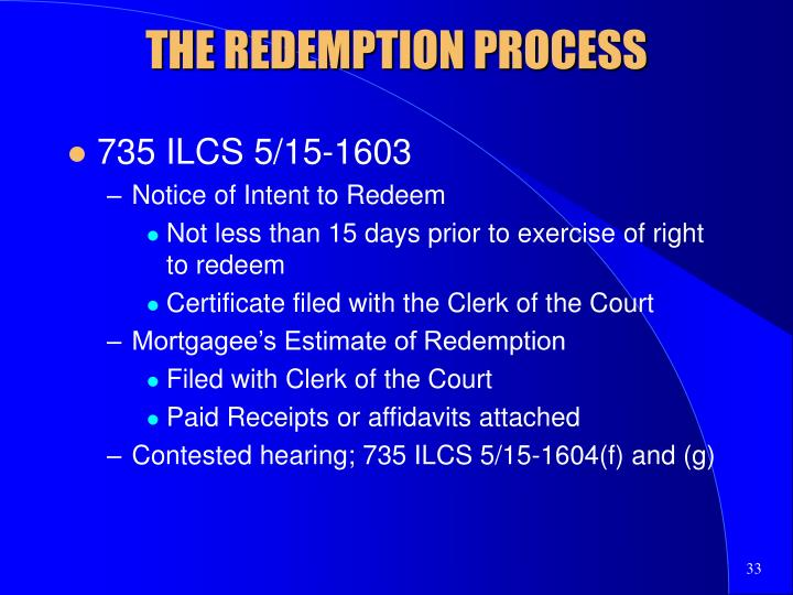 THE REDEMPTION PROCESS
