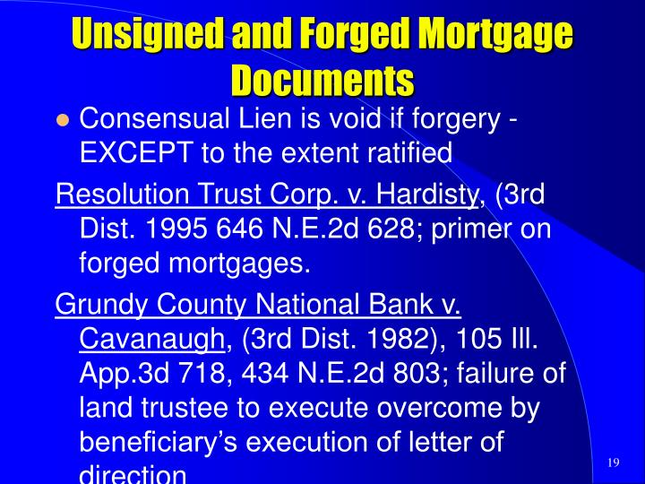 Unsigned and Forged Mortgage Documents