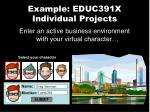 example educ391x individual projects