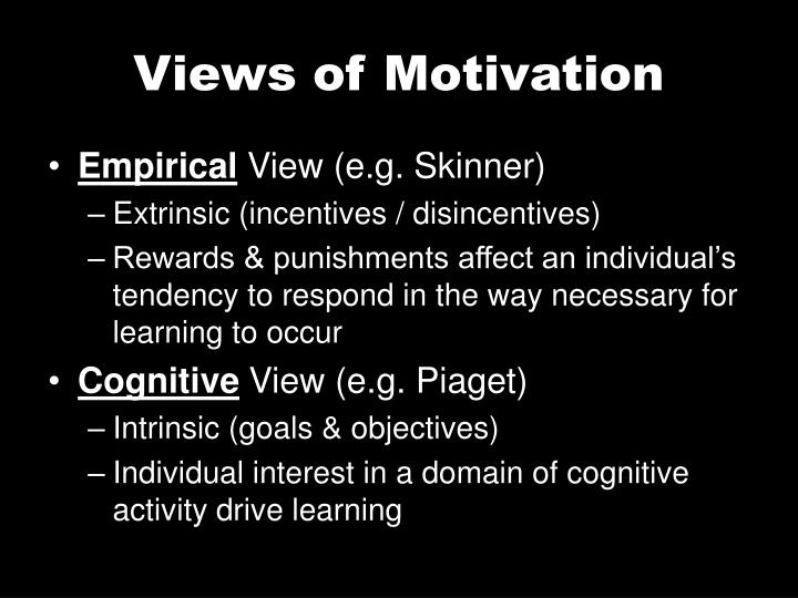Views of Motivation