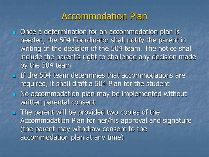 Accommodation Plan
