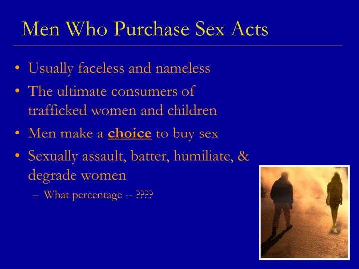 Men Who Purchase Sex Acts