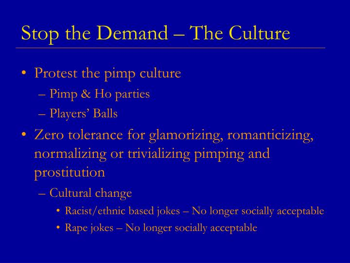 Stop the Demand – The Culture