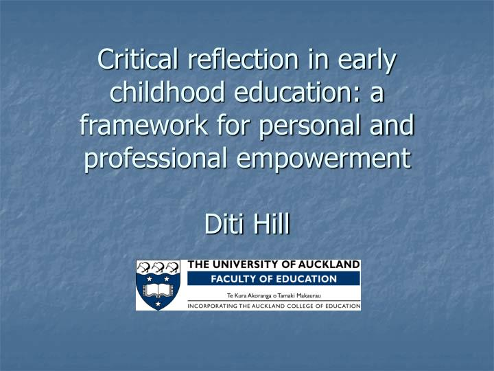Critical reflection in early childhood education: a framework for personal and professional empowerment