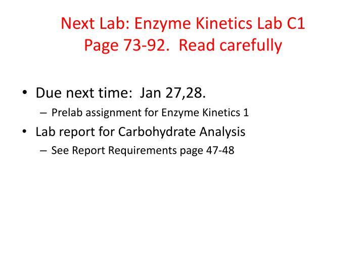 Next Lab: Enzyme Kinetics Lab C1