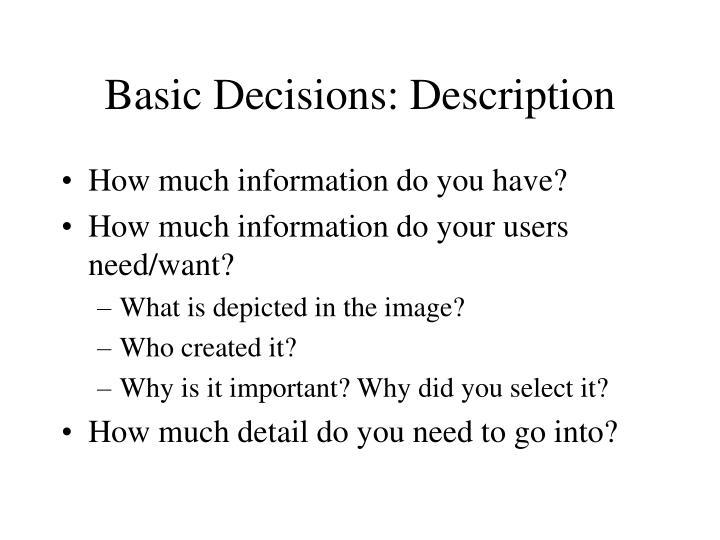 Basic Decisions: Description
