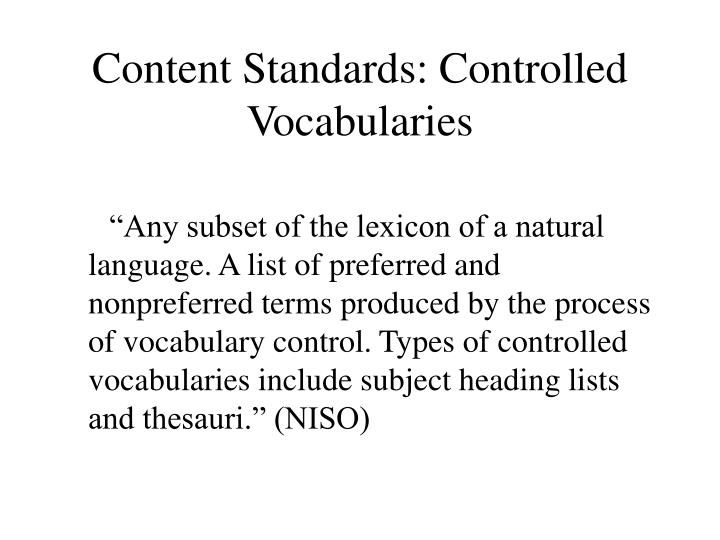 Content Standards: Controlled Vocabularies