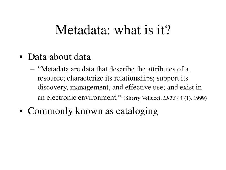 Metadata: what is it?