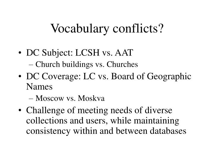Vocabulary conflicts?